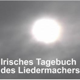 Irisches Tagebuch eines Liedermachers Video (2005)